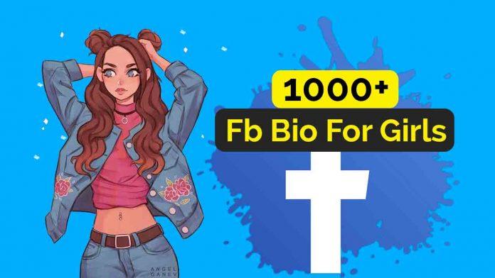 Facebook bio for girls