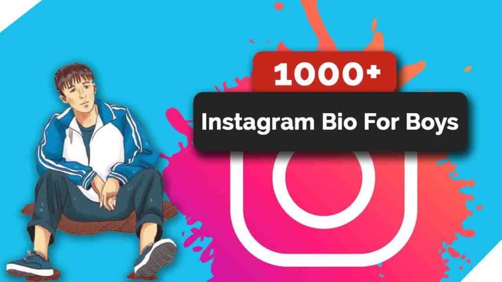 Instagram Bio For Boys